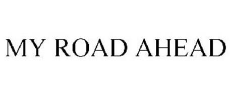MY ROAD AHEAD