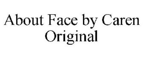 ABOUT FACE BY CAREN ORIGINAL