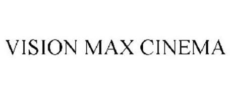 VISION MAX CINEMA