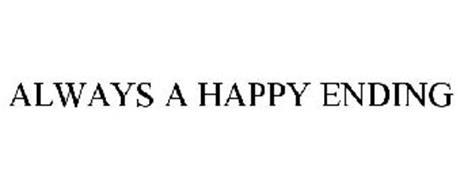 ALWAYS A HAPPY ENDING