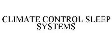 CLIMATE CONTROL SLEEP SYSTEMS