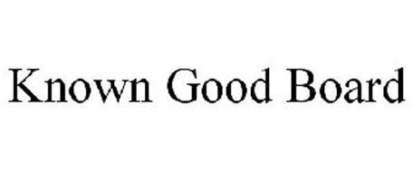 KNOWN GOOD BOARD