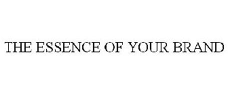 THE ESSENCE OF YOUR BRAND
