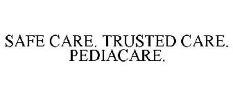 SAFE CARE. TRUSTED CARE. PEDIACARE.