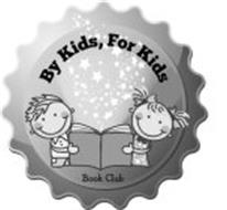 BY KIDS, FOR KIDS BOOK CLUB