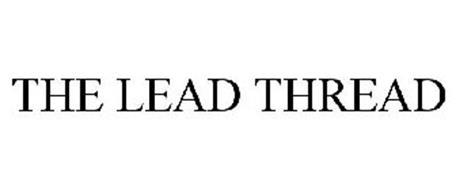THE LEAD THREAD