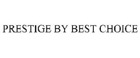 PRESTIGE BY BEST CHOICE