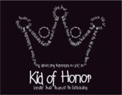 KID OF HONOR LOYALTY TRUST RESPECT NO TATTLETELLING
