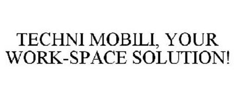 TECHNI MOBILI, YOUR WORK-SPACE SOLUTION!