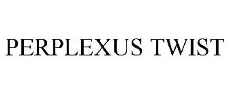PERPLEXUS TWIST