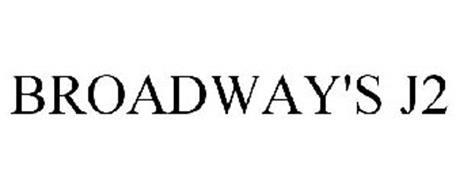 BROADWAY'S J2