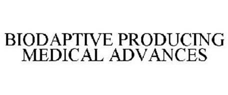 BIODAPTIVE PRODUCING MEDICAL ADVANCES