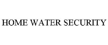 HOME WATER SECURITY
