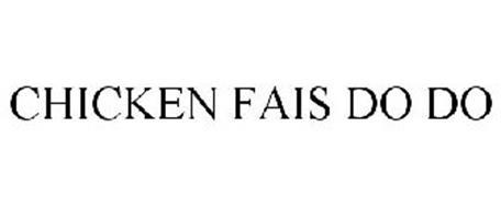 CHICKEN FAIS DO DO