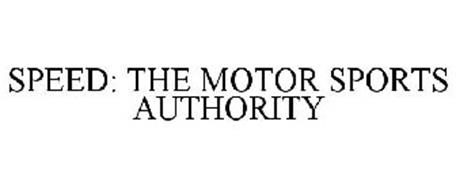 SPEED THE MOTOR SPORTS AUTHORITY