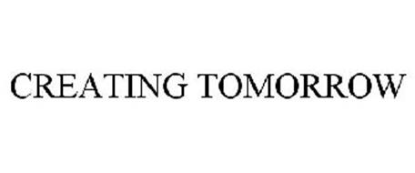 CREATING TOMORROW