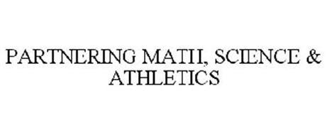 PARTNERING MATH, SCIENCE & ATHLETICS