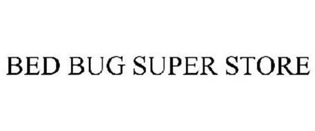 BED BUG SUPER STORE
