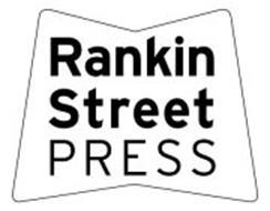RANKIN STREET PRESS