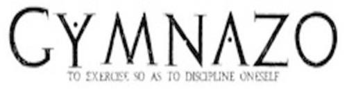 GYMNAZO TO EXERCISE SO AS TO DISCIPLINE ONESELF