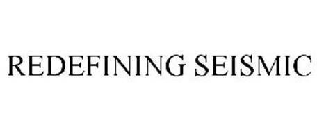 REDEFINING SEISMIC