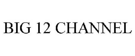 BIG 12 CHANNEL