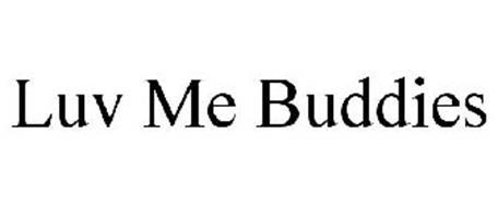 LUV ME BUDDIES