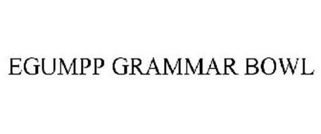 EGUMPP GRAMMAR BOWL