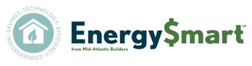 SAVINGS · TECHNOLOGY · EFFICIENCY · CONSERVATION ENERGY$MART FROM MID-ATLANTIC BUILDERS