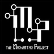 MP THE MANHATTAN PROJECT