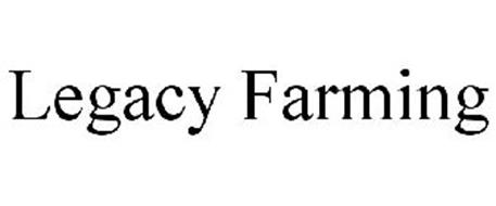 LEGACY FARMING