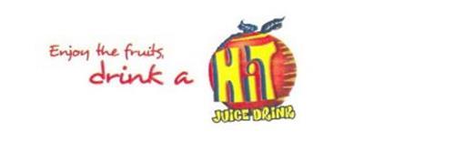 ENJOY THE FRUITS, DRINK A HIT JUICE DRINK