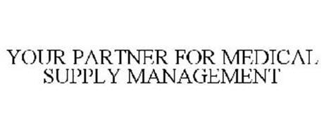 YOUR PARTNER FOR MEDICAL SUPPLY MANAGEMENT