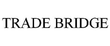 TRADE BRIDGE