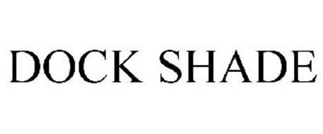 DOCK SHADE