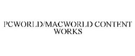 PCWORLD/MACWORLD CONTENT WORKS
