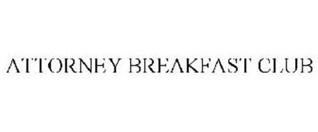 ATTORNEY BREAKFAST CLUB