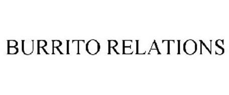 BURRITO RELATIONS