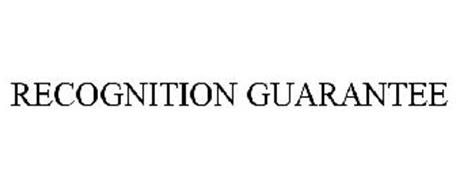 RECOGNITION GUARANTEE