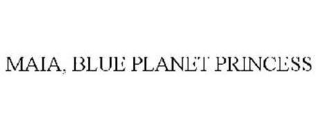 MAIA BLUE PLANET PRINCESS