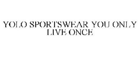 YOLO SPORTSWEAR YOU ONLY LIVE ONCE