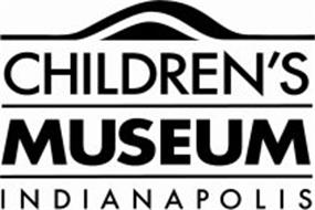 CHILDREN'S MUSEUM INDIANAPOLIS