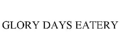 GLORY DAYS EATERY
