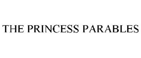 THE PRINCESS PARABLES