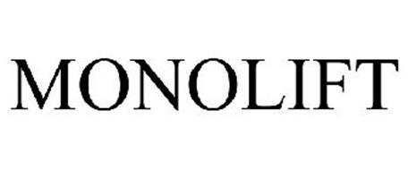 MONOLIFT