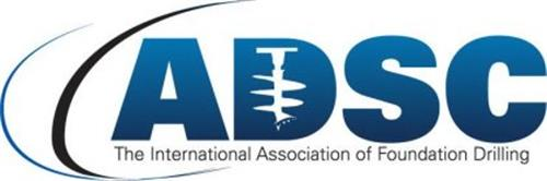 ADSC THE INTERNATIONAL ASSOCIATION OF FOUNDATION DRILLING