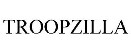 TROOPZILLA
