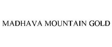 MADHAVA MOUNTAIN GOLD