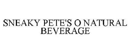 SNEAKY PETE'S O NATURAL BEVERAGE
