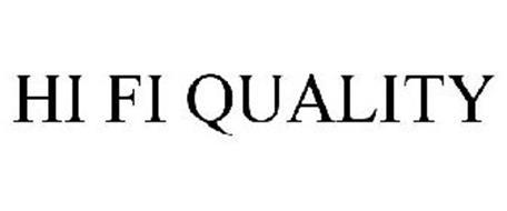 HI FI QUALITY